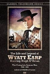 The Life and Legend of Wyatt Earp ~ 1955-61