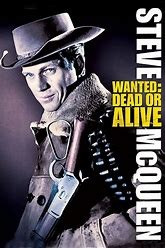 Wanted: Dead or ALive ~ 1958-71